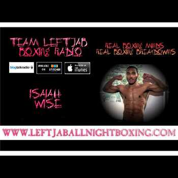 ISAIAH WISE TALKS NEXT FIGHT JUNE 2 BROOK VS SPENCE
