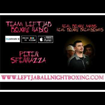 PETER SFERRAZZA GIVES POST CANELO VS CHAVEZ JR GGG REACTION
